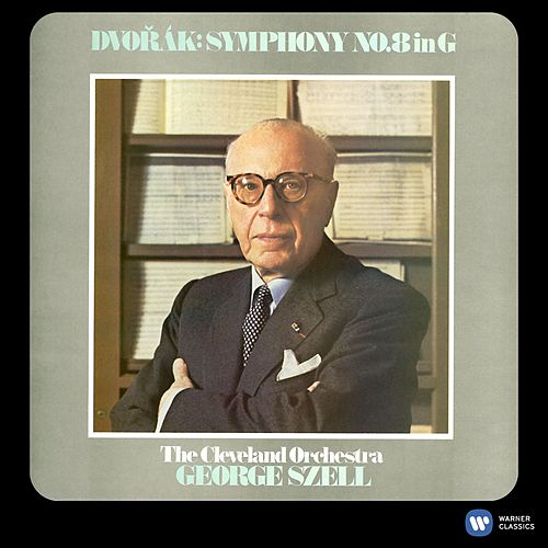 Dvorak: Symphony No. 8 [2011 - Remaster] (2011 Remastered Version) by George Szell