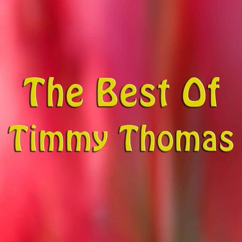 The Best of Timmy Thomas de Timmy Thomas