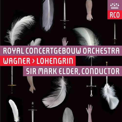 Wagner: Lohengrin (Live) von Royal Concertgebouw Orchestra