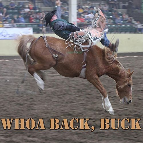 Whoa Back, Buck by Various Artists