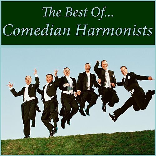 The Best Of Comedy Harmonists von The Comedian Harmonists