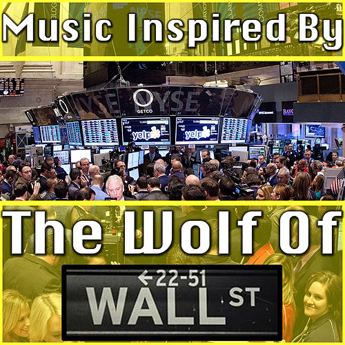 Music Inspired By 'The Wolf of Wall Street' de Various Artists