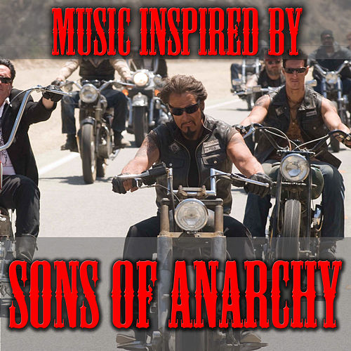 Music Inspired By 'Sons Of Anarchy' by Various Artists