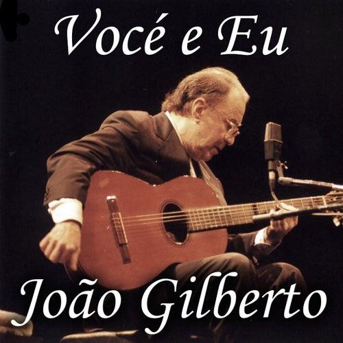 Vocé e Eu de João Gilberto