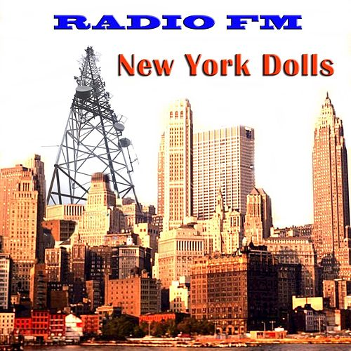 Radio FM New York Dolls (Live) de New York Dolls