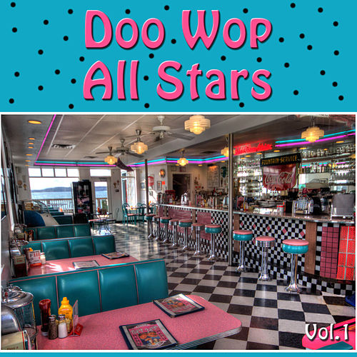 Doo Wop All Stars, Vol. 1 by Various Artists