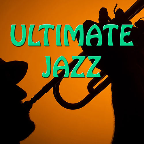 Ultimate Jazz by Various Artists