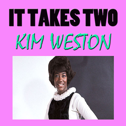 It Takes Two by Kim Weston