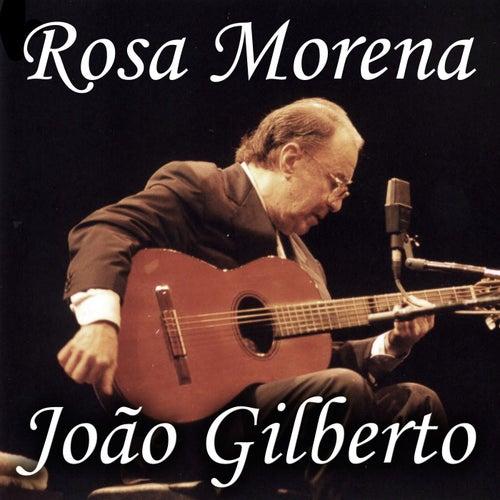 Rosa Morena de João Gilberto