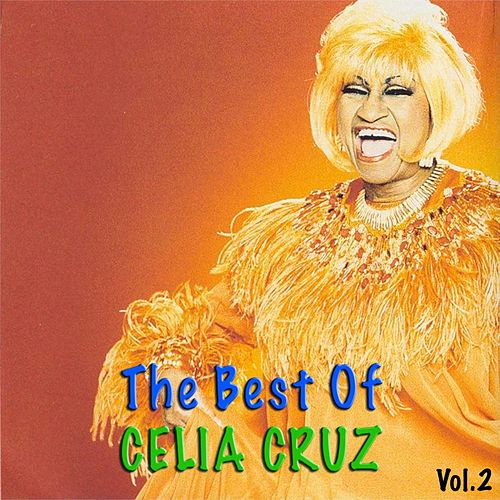 The Best of Celia Cruz, Vol.2 de Celia Cruz