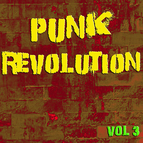 Punk Revolution, Vol. 3 (Live) by Various Artists