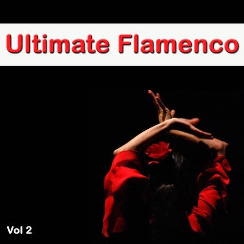 Ultimate Flamenco Vol. 2 by Carlos Montoya