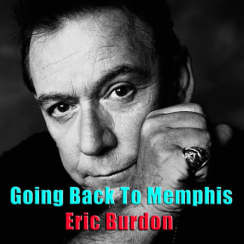 Going Back To Memphis de Eric Burdon