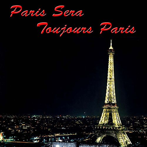 Paris Sera Toujours Paris von Maurice Chevalier