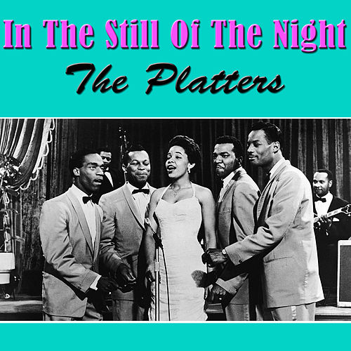 In The Still Of The Night de The Platters