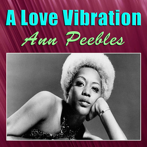 A Love Vibration de Ann Peebles