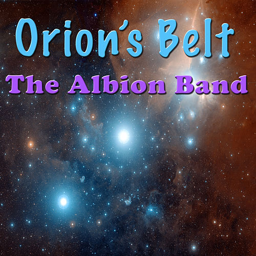 Orion's Belt (Live) von The Albion Band