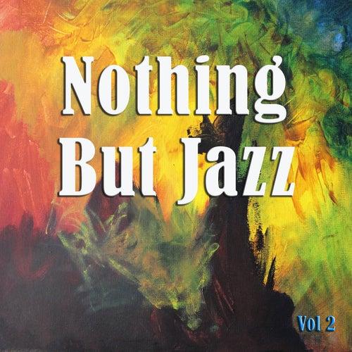 Nothing But Jazz, Vol. 2 von Various Artists