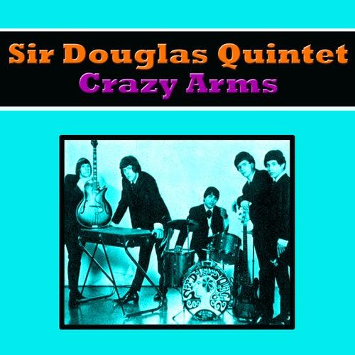 Crazy Arms von Sir Douglas Quintet