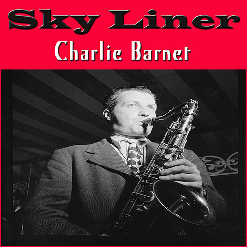 Sky Liner de Charlie Barnet