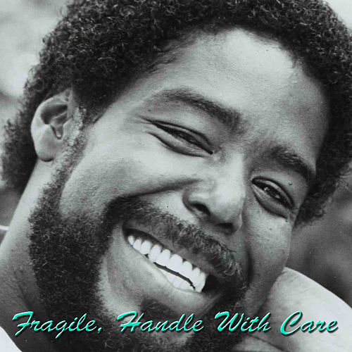 Fragile, Handle With Care (Live) de Barry White