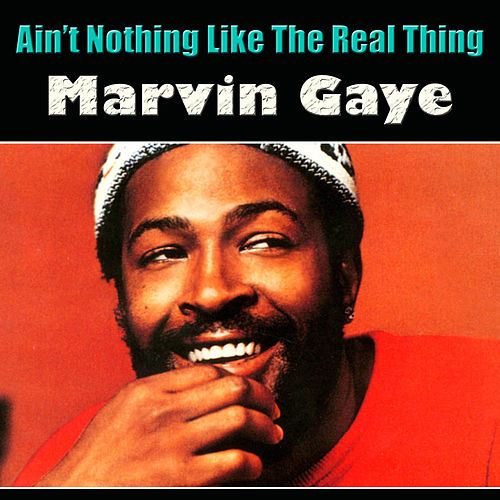 Ain't Nothing Like The Real Thing (Live) de Marvin Gaye