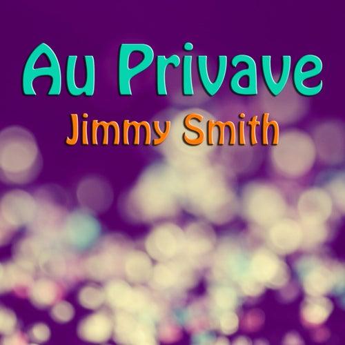 Au Privave by Jimmy Smith