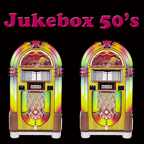 Jukebox 50's by Various Artists