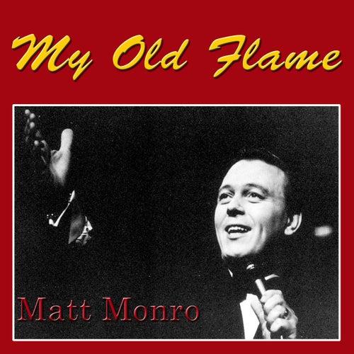 My Old Flame de Matt Monro