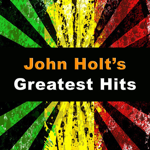 John Holt's Greatest Hits de John Holt