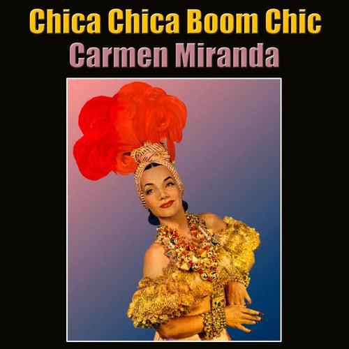 Chica Chica Boom Chic de Carmen Miranda