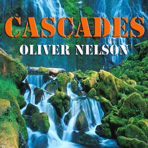 Cascades von Oliver Nelson