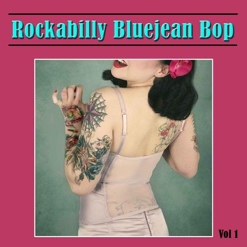 Rockabilly Bluejean Bop, Vol. 1 de Various Artists