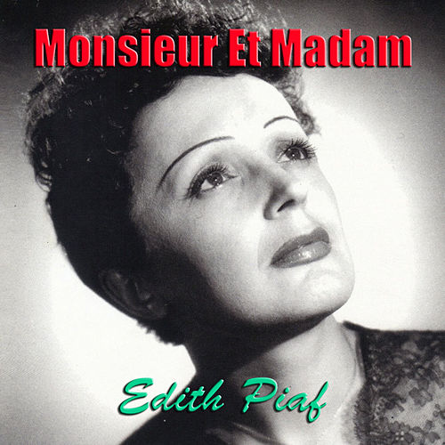 Monsieur Et Madam de Edith Piaf