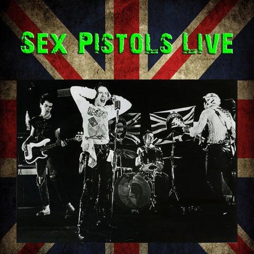 Sex Pistols Live by Sex Pistols