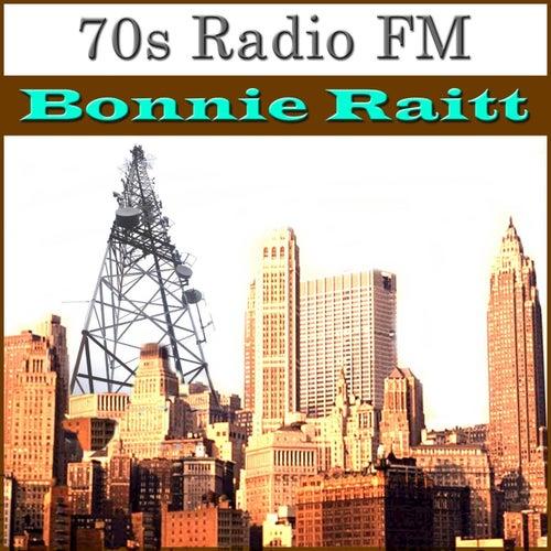 70s Radio FM Bonnie Raitt by Bonnie Raitt