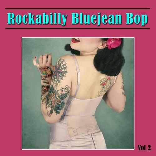 Rockabilly Bluejean Bop, Vol. 2 by Various Artists