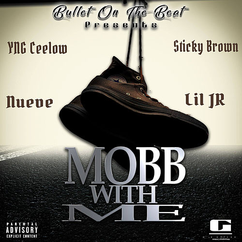 Mobb With Me by Bullet On The Beat