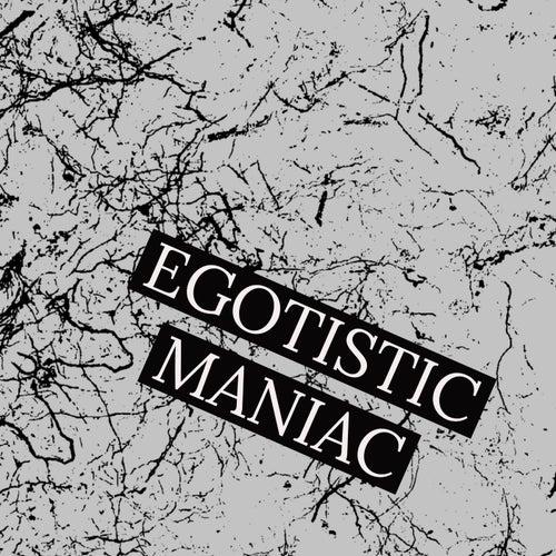 Egotistic maniac de James