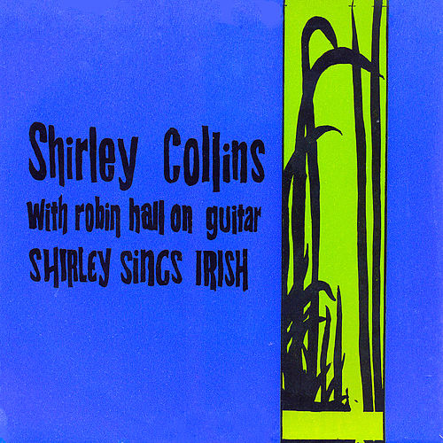 Shirley Sings Irish (Remastered) by Shirley Collins
