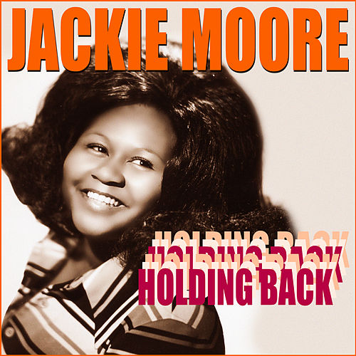 Holding Back by Jackie Moore