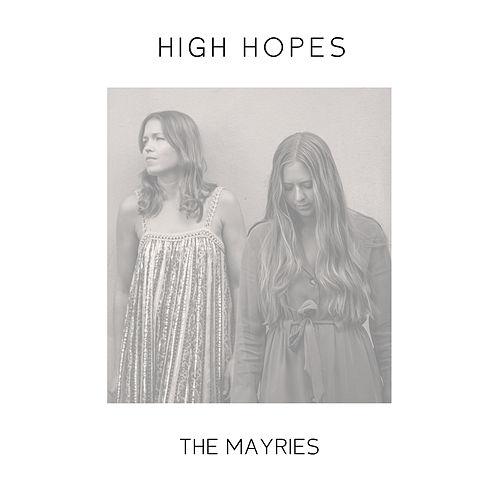 High Hopes von The Mayries