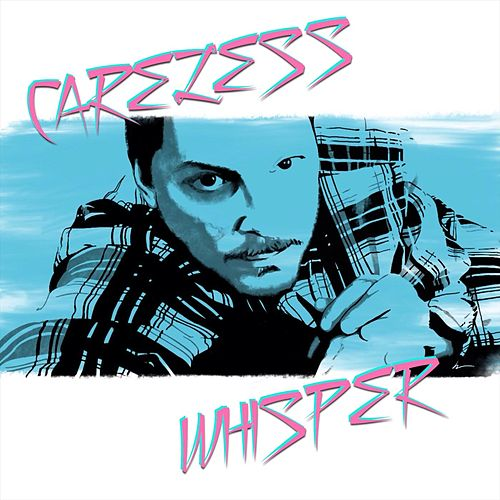 Careless Whisper von Alan Lee Witherspoon