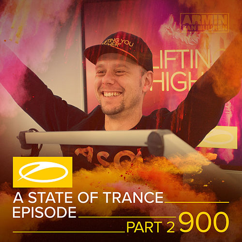 ASOT 900 - A State Of Trance Episode 900 (Part 2) van Various Artists