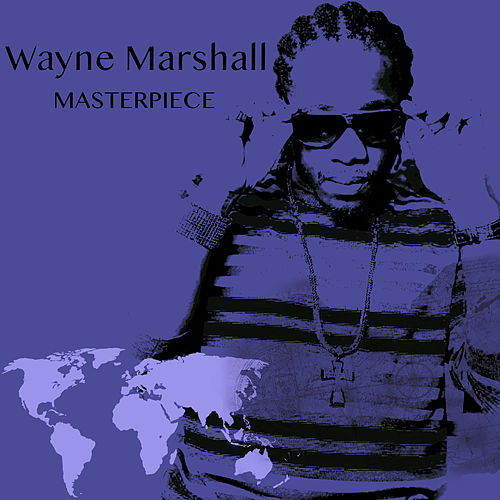 Wayne Marshall Masterpiece by Wayne Marshall