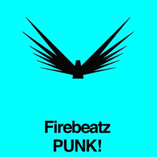 Punk! von Firebeatz
