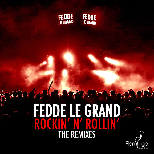 Rockin' N' Rollin' (The Remixes) von Fedde Le Grand