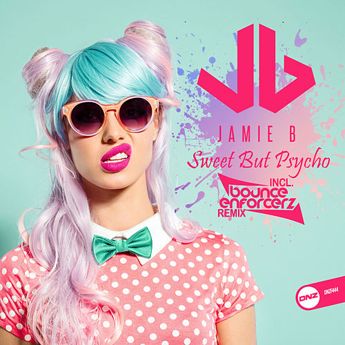 Sweet But Psycho de JamieB