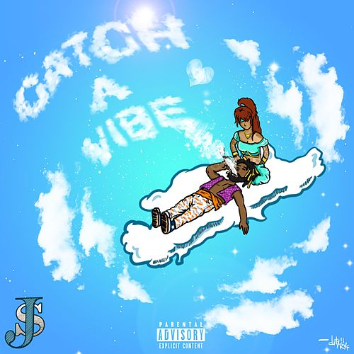 Catch a Vibe by J Above the $