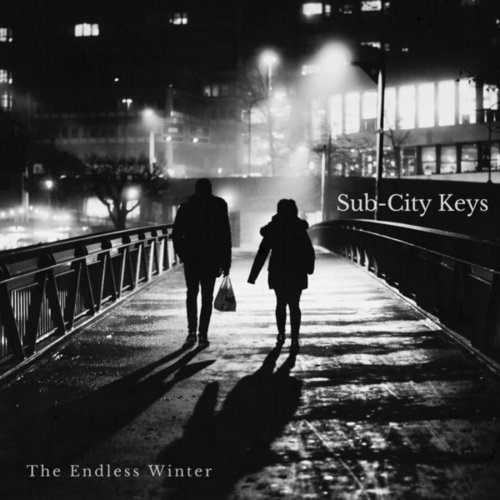 The Endless Winter by Sub-City Keys